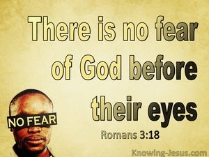 Romans 3:18 There Is No Fear Of God Before Their Eyes (yellow)