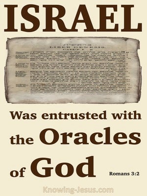 Romans 3:2 Israel Were Entrusted With The Oracles Of God (brown)