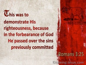 Romans 3:25 God Displayed Publicly As A Propitiation In His Blood Through Faith (cream)