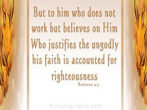 Romans 4:5 Faith Is Credited As Righteousness (cream)
