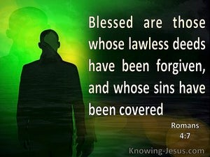 Romans 4:7 Blesses Are Those Who Lawless Deeds Are Forgiven (green)