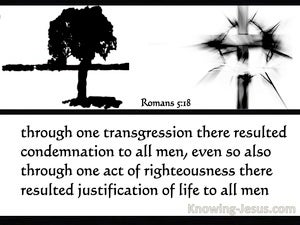 Romans 5:18 One Transgression One Act Of Righteousness (white)