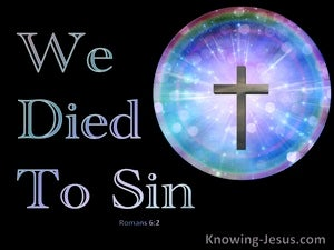 Romans 6:2 We Died to Sin (blue)