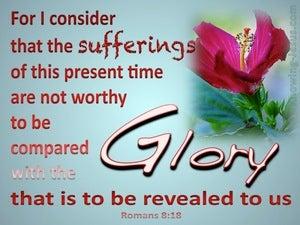 Romans 8:18 Suffering And Glory (aqua)