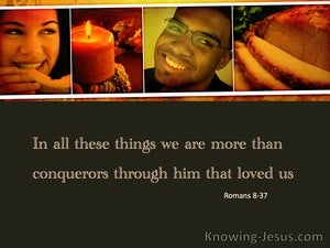 Romans 8:37 More Than Conquerors (brown)