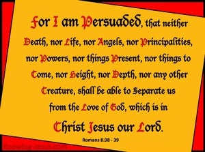 Romans 8:38 to 39 Nothing Can Separate Us From The Love Of God (black)