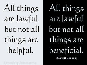 1 Corinthians 10:23 All Things Are Lawful black