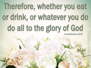 1 Corinthians 10:31 Do All To The Glory Of God beige