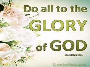 1 Corinthians 10:31 Do All To The Glory Of God green