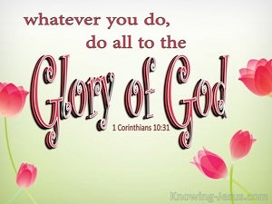 1 Corinthians 10:31 Do All To The Glory Of God red
