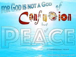 1 Corinthians 14:33 Not God Of Confusion But Of Peace blue