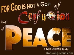1 Corinthians 14:33 Not God Of Confusion But Of Peace brown