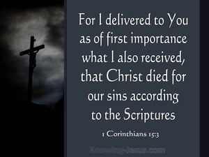 1 Corinthians 15:3 Christ Died For Our Sins gray