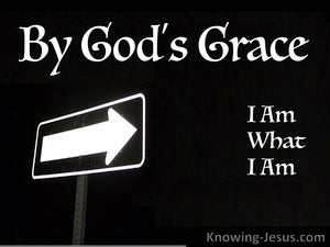 1 Corinthians 15:10 By God's Grace I Am What I Am (white)