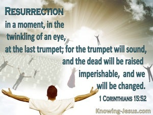 1 Corinthians 15:52 Resurrection In A Moment A Twinkling Of An Eye (gray)