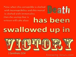 1 Corinthians 15:54 Death Is Swallowe Up In Victory (yellow)