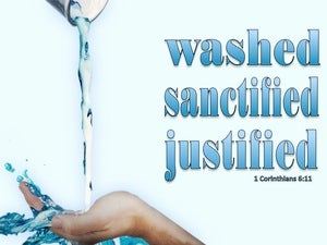 1 Corinthians 6:11 You Were Washed, Sanctified, Justified (blue)