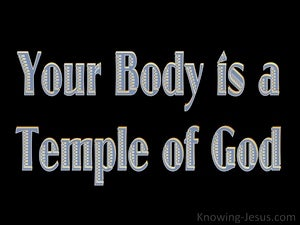 1 Corinthians 6:19 Your Body Is A Temple Of The Holy Spirit black