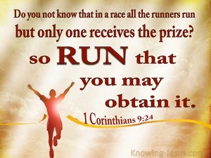 1 Corinthians 9:24 Run To Win brown