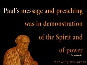 1 Corinthians 2:4 Paul's Message Demonstrated The Spirit's Power (black)