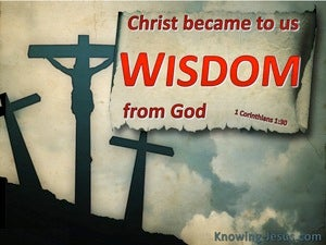 1 Corinthians 1:30 Christ Became To Us Wisdom From God (red)