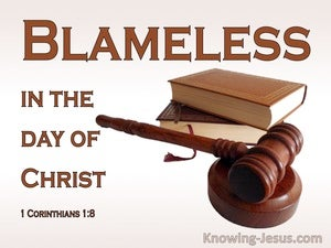 1 Corinthians 1:8 Blameless iIn The Day Of Christ 1:8 (white)