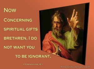1 Corinthians 12:1 I Do Not Want You To Be Ignorant (beige)