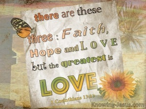 1 Corinthians 13:13 Three Things, Faith Hope And Love (beige)