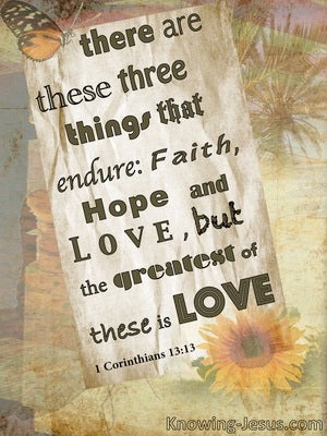 1 Corinthians 13:13 Three Things, Faith Hope And Love (sage)
