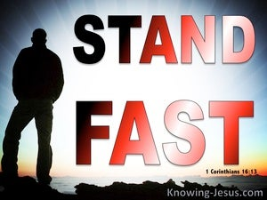 1 Corinthians 16:13 Stand Fast (red)