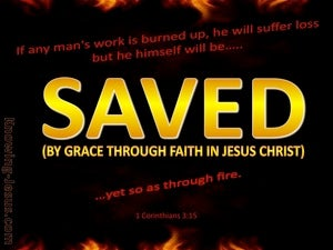 1 Corinthians 3:15 Saved Yet As Though By Fire (black)