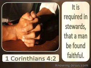 1 Corinthians 4:2 Stewards Should Be Found Faithful (brown)