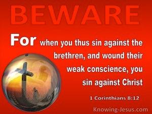 1 Corinthians 8:12 When You Sin Against The Brethren (red)