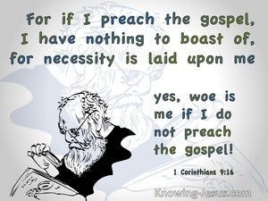 1 Corinthians 9:16 Woe Is Me If I Do Not Preach The Gospel (green)