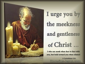 2 Corinthians 10:1 Paul Urges By The Meekness And Gentleness Of Christ (sage)