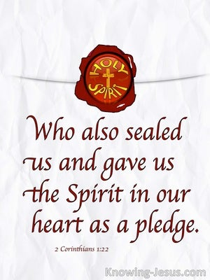 2 Corinthians 1:22 Sealed And Given The Holy Spirit white