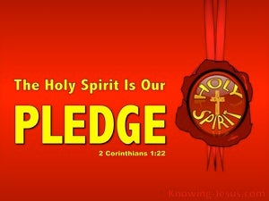 2 Corinthians 1:22 The Holy Spirit Is Our Pledge red