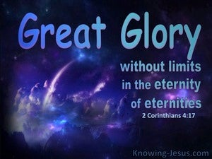 2 Corinthians 4:17 Great Glory Without Limits In Etermity blue