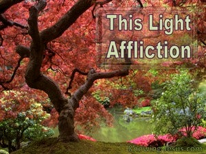 This Light Affliction devotional - 2Corinthians 4:17