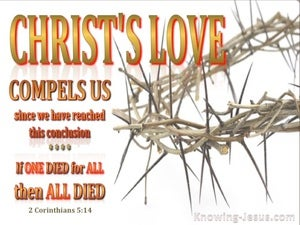 2 Corinthians 5:14 Love of Christ Compels Us white