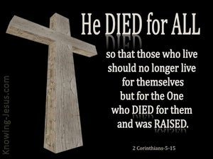2 Corinthians 5:15 Christ Died for All (black)