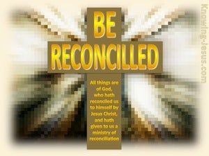 2 Corinthians 5:18 Be Reconciled gold