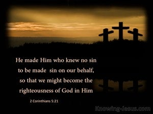 2 Corinthians 5:21 He Was Made SIn For Us black