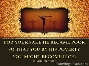 2 Corinthians 8:9 He Became Poor:gold