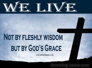 2 Corinthians 1:12 We Live by Gods Grace (white)