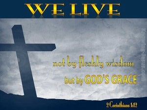 2 Corinthians 1:12 We Live by God's Grace (gold)
