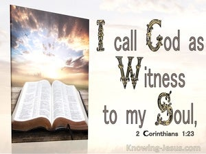 2 Corinthians 1:23 God As Witness To My Soul (brown)