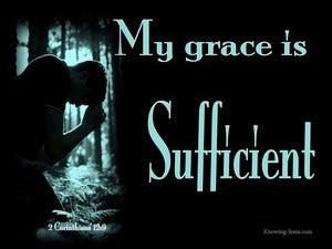 2 Corinthians 12:9 My Grace Is Sufficient For You (aqua)
