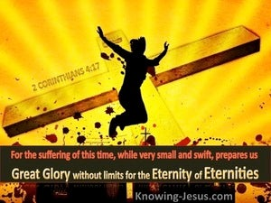 2 Corinthians 4:17 Great Glory Without Limits In Etermity (yellow)