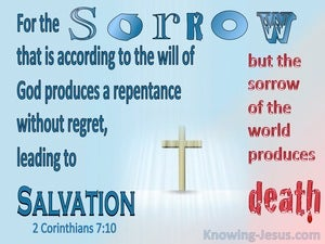 2 Corinthians 7:10 Godly Sorrow Produces Repentance Leading To Salvation (blue)